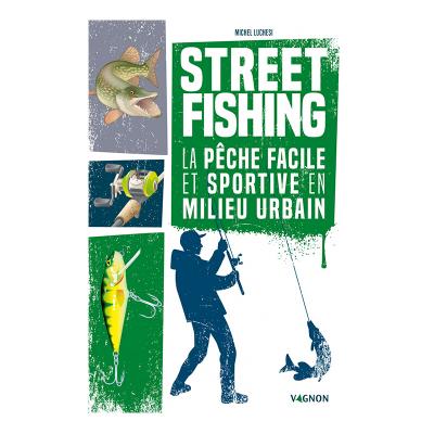Street Fishing - La Pêche...