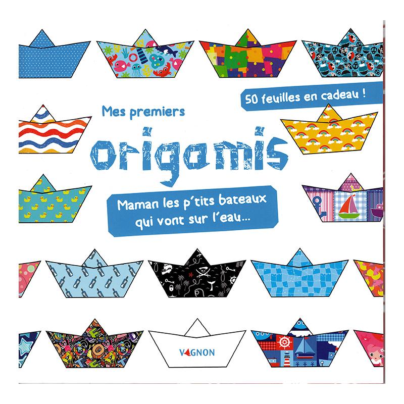 Mes premiers Origamis - Les petits bateaux