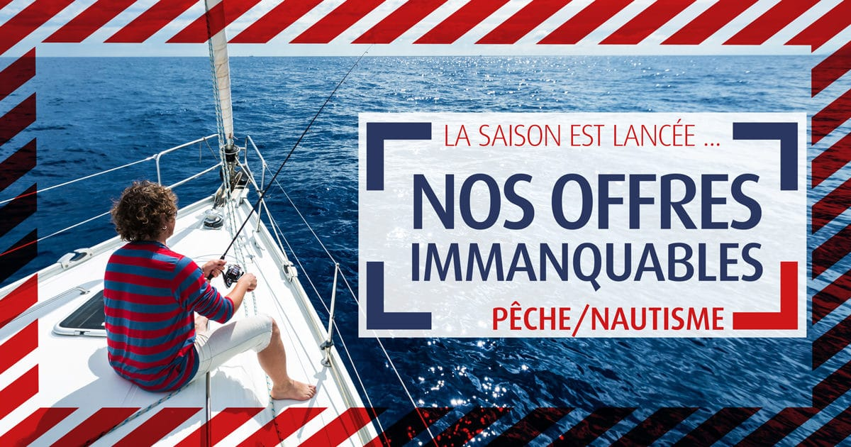 Comptoir de la mer : découvrez nos offres immanquables Pêche