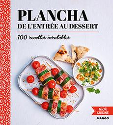 Plancha : de l'entrée au dessert