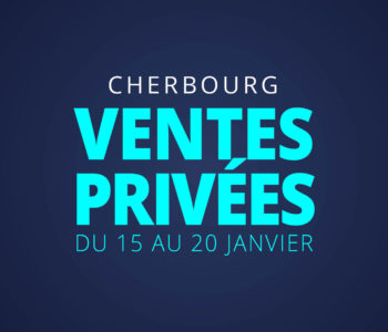 Ventes privées Cherbourg